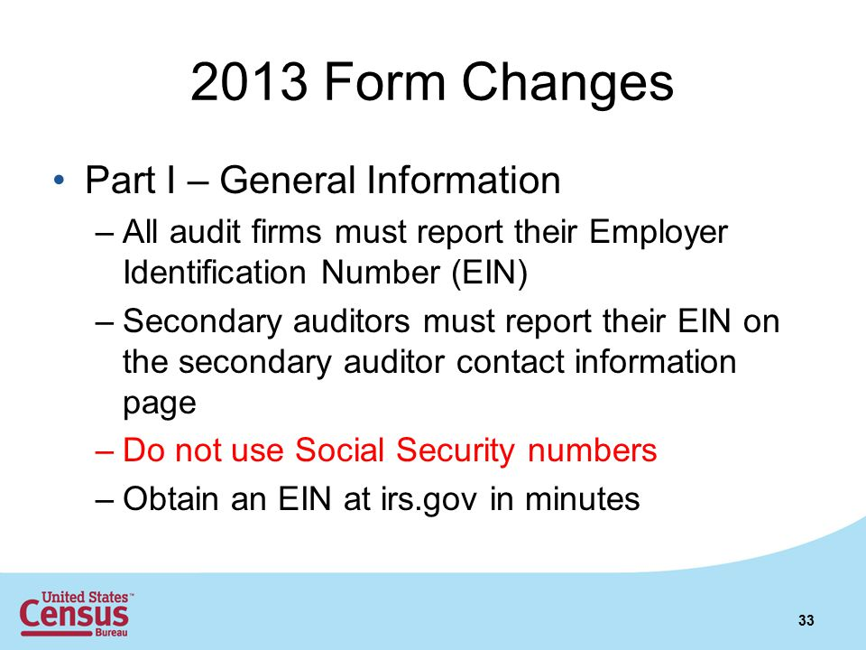 2013 Form Changes Part I – General Information