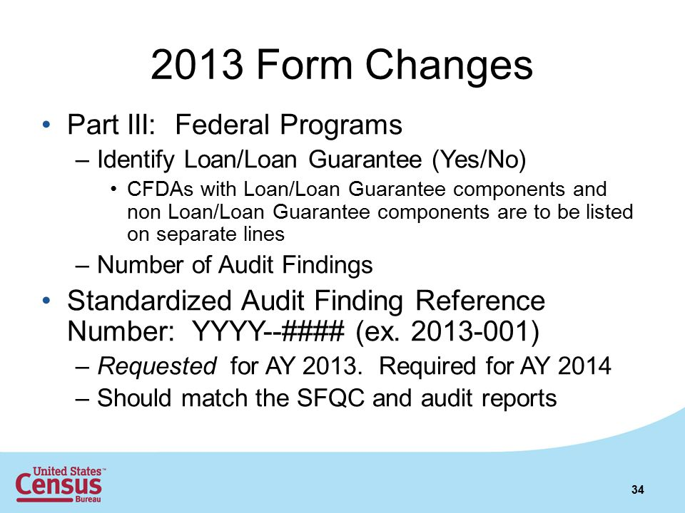 2013 Form Changes Part III: Federal Programs