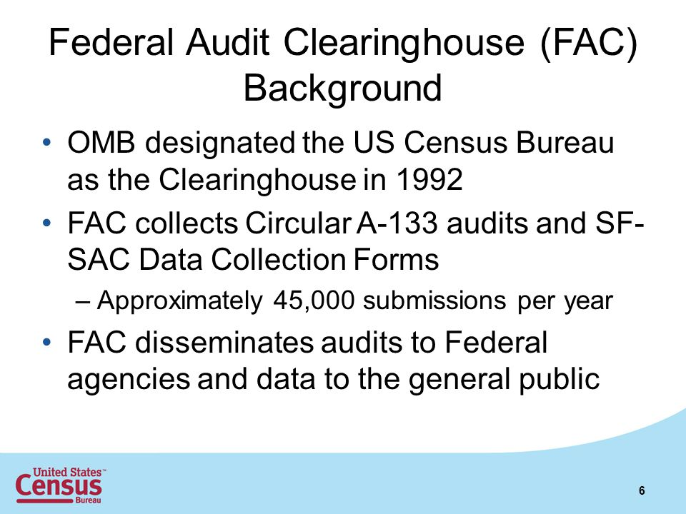 Federal Audit Clearinghouse (FAC) Background