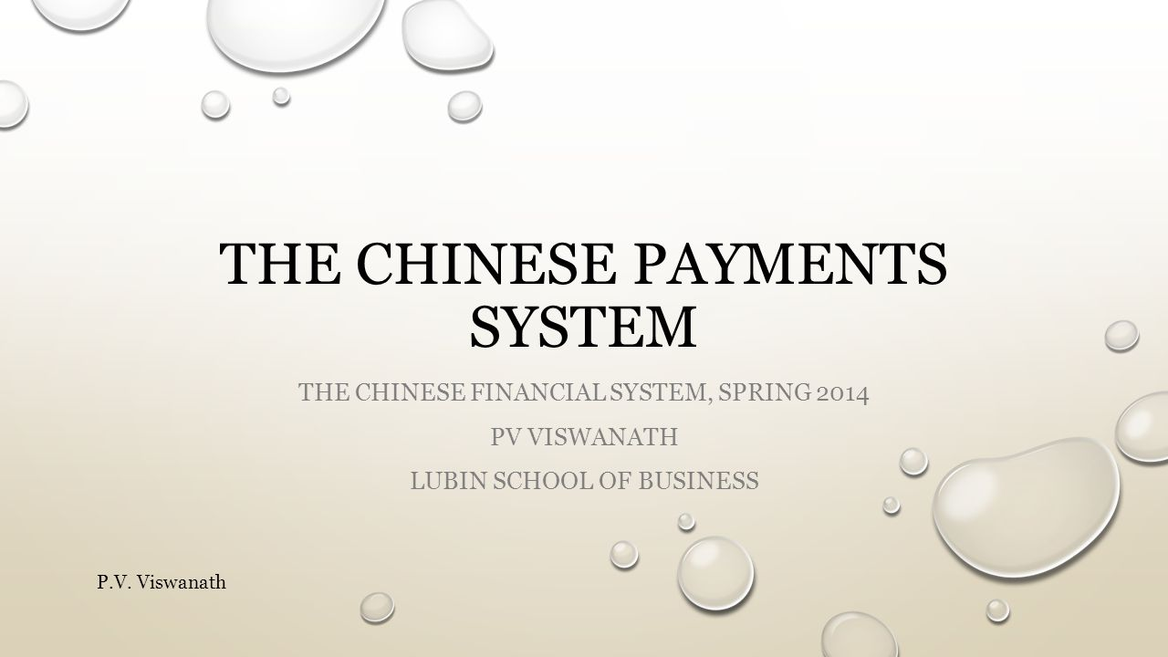 The Chinese payments system