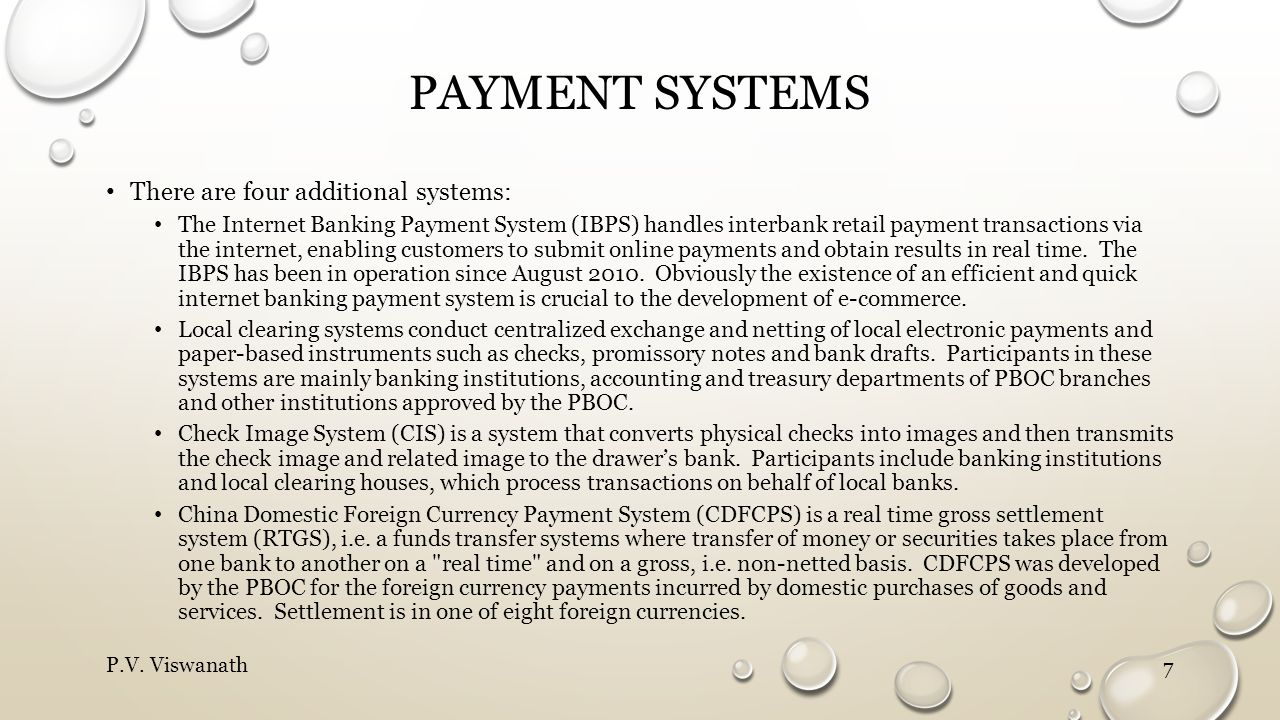 Payment systems There are four additional systems: