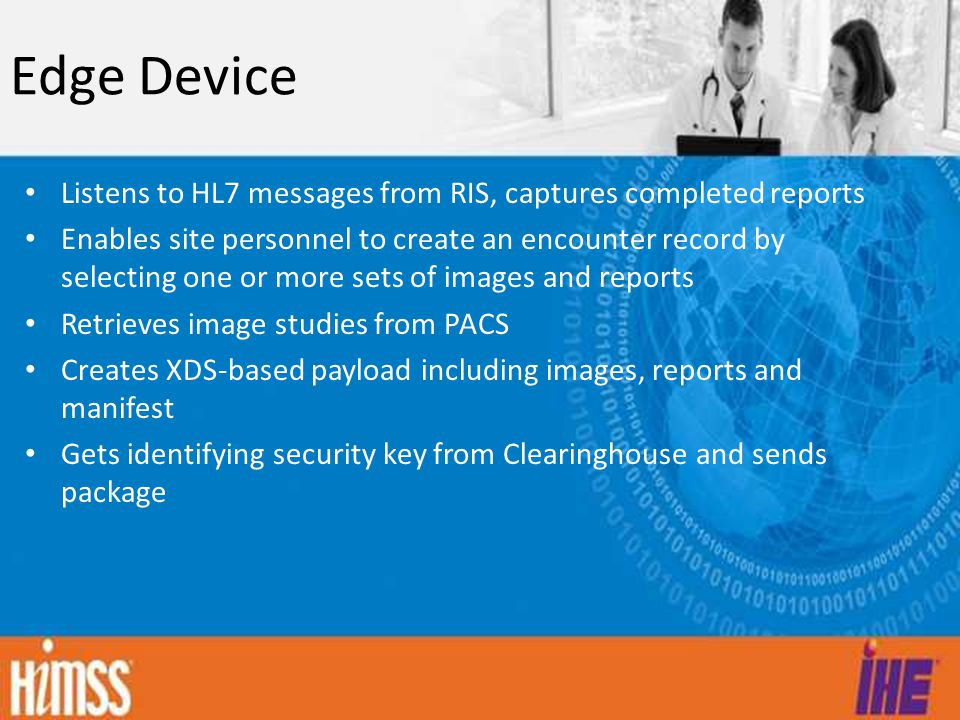 Edge Device Listens to HL7 messages from RIS, captures completed reports.