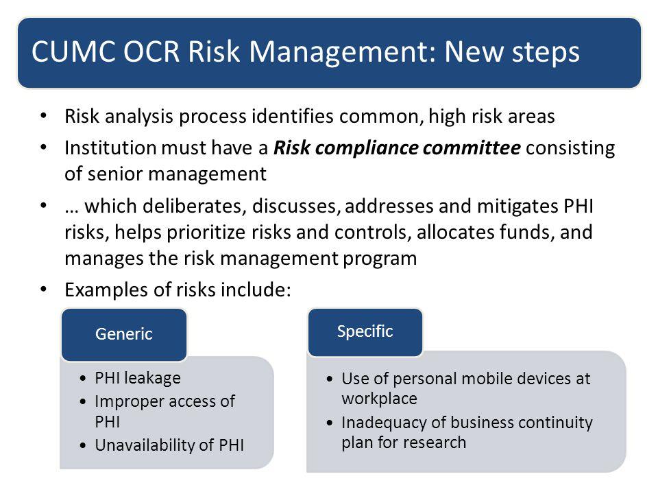 CUMC OCR Risk Management: New steps