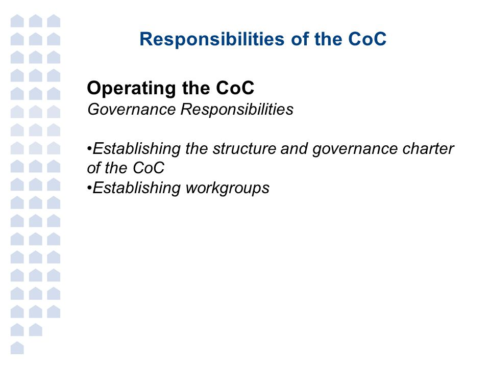 Responsibilities of the CoC
