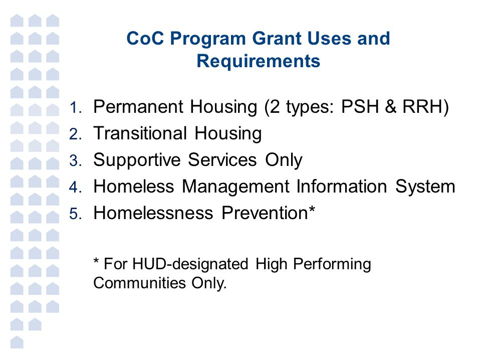 CoC Program Grant Uses and Requirements