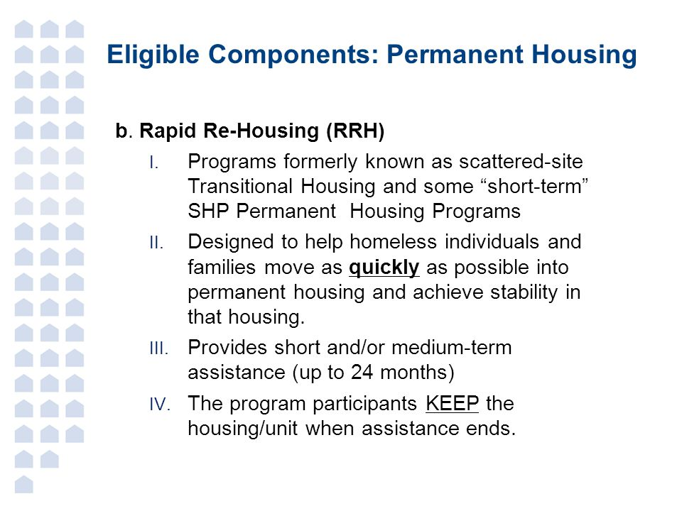 Eligible Components: Permanent Housing