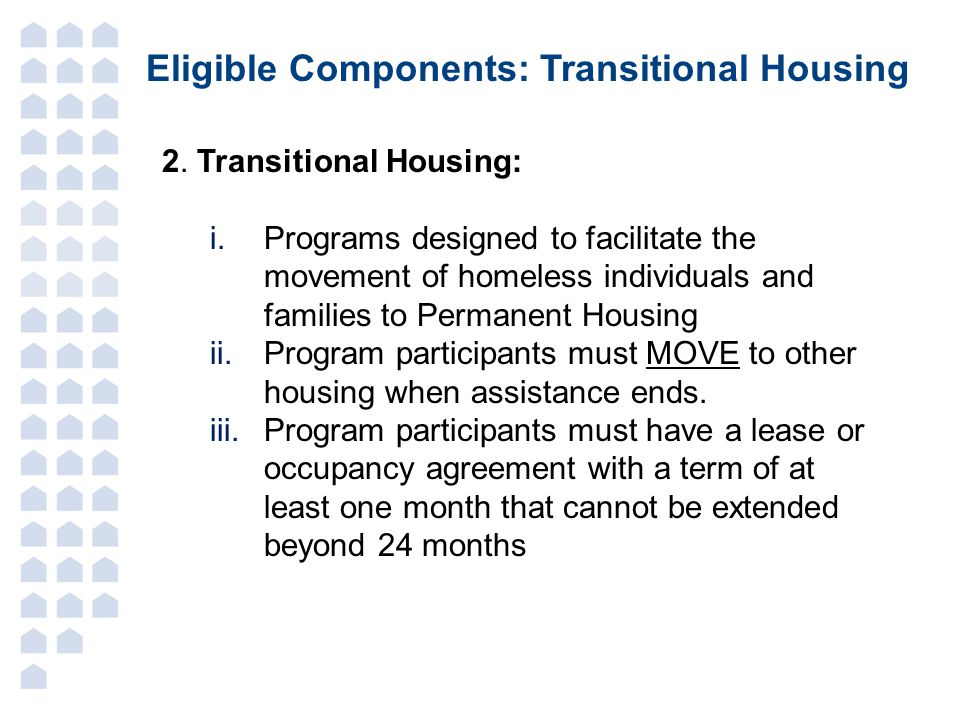 Eligible Components: Transitional Housing