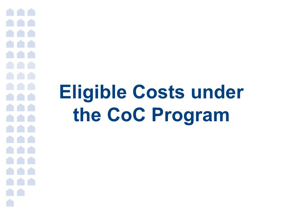 Eligible Costs under the CoC Program