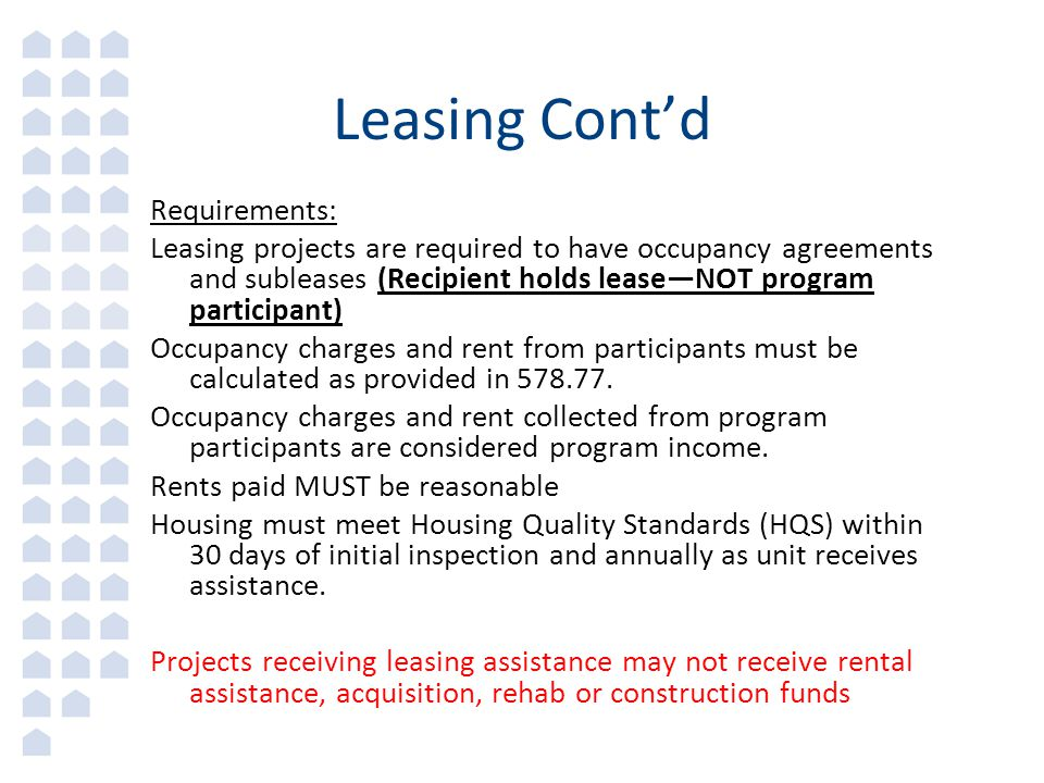 Leasing Cont'd Requirements: