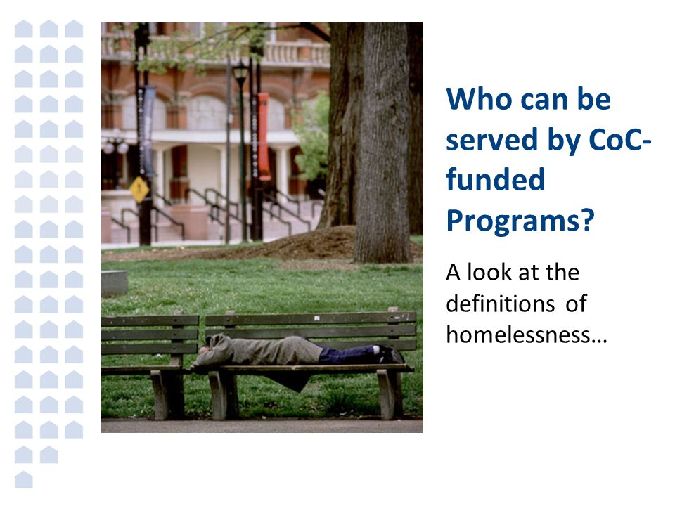 Who can be served by CoC-funded Programs
