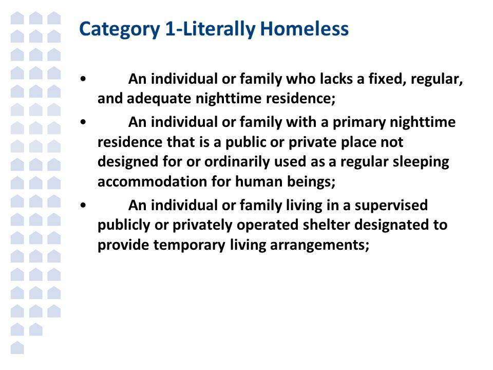 Category 1-Literally Homeless