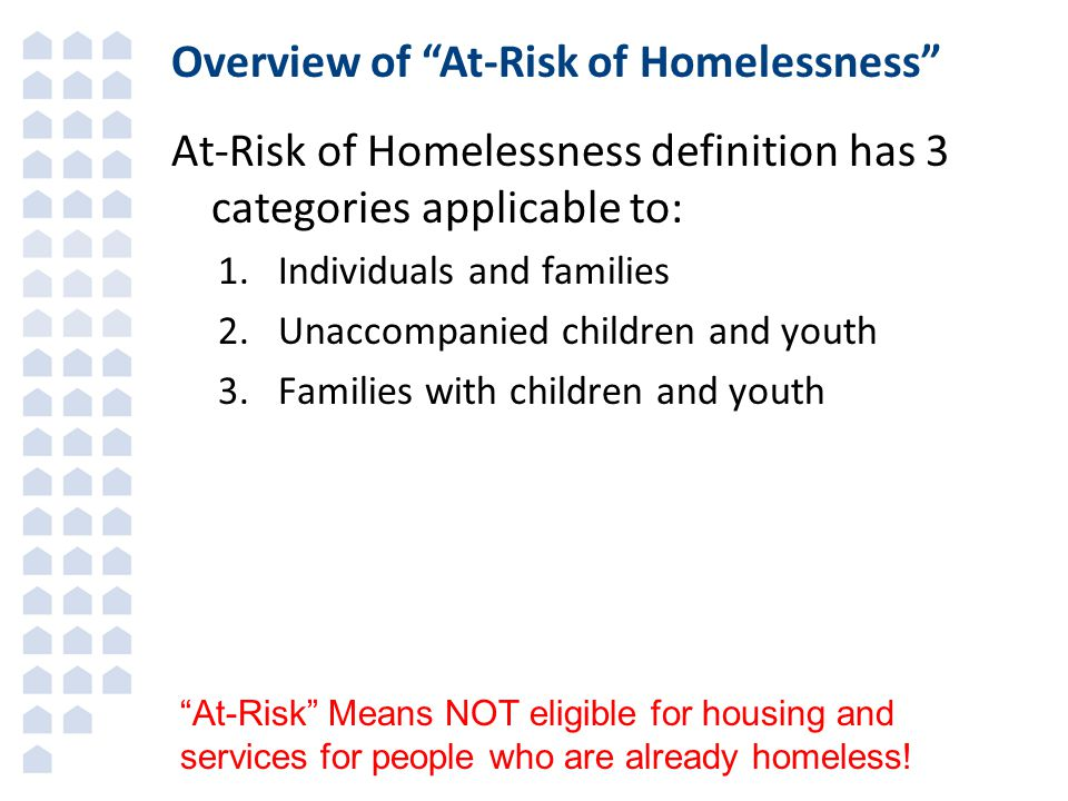 Overview of At-Risk of Homelessness