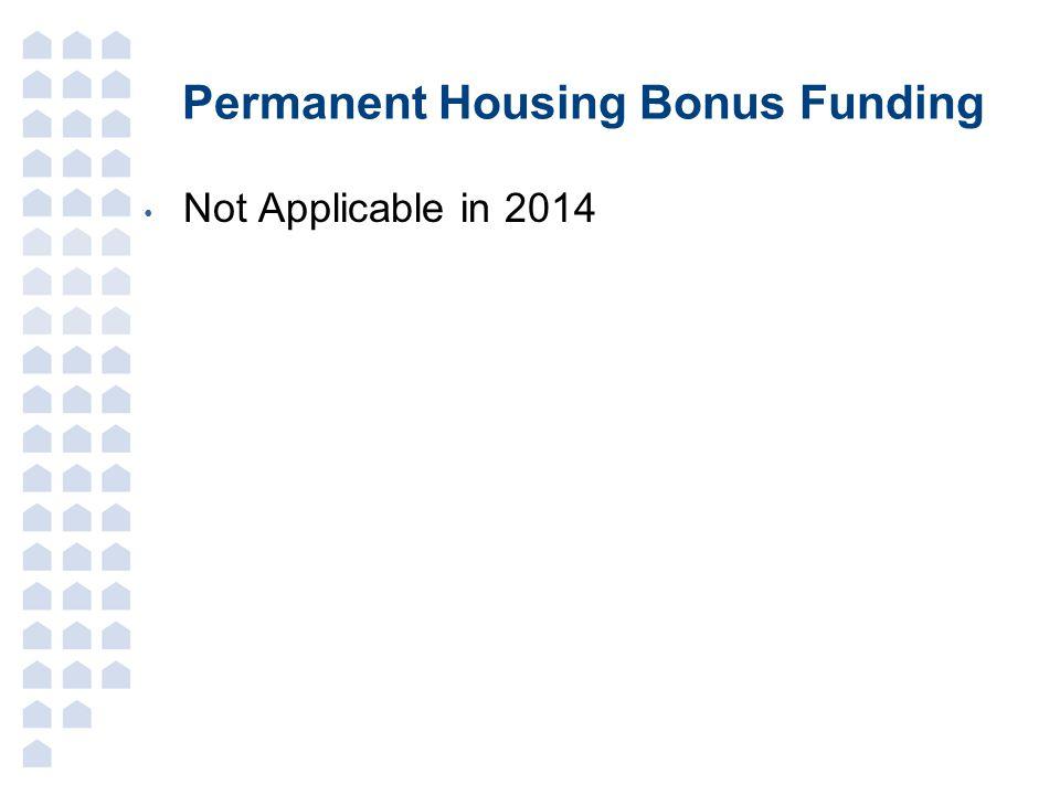 Permanent Housing Bonus Funding