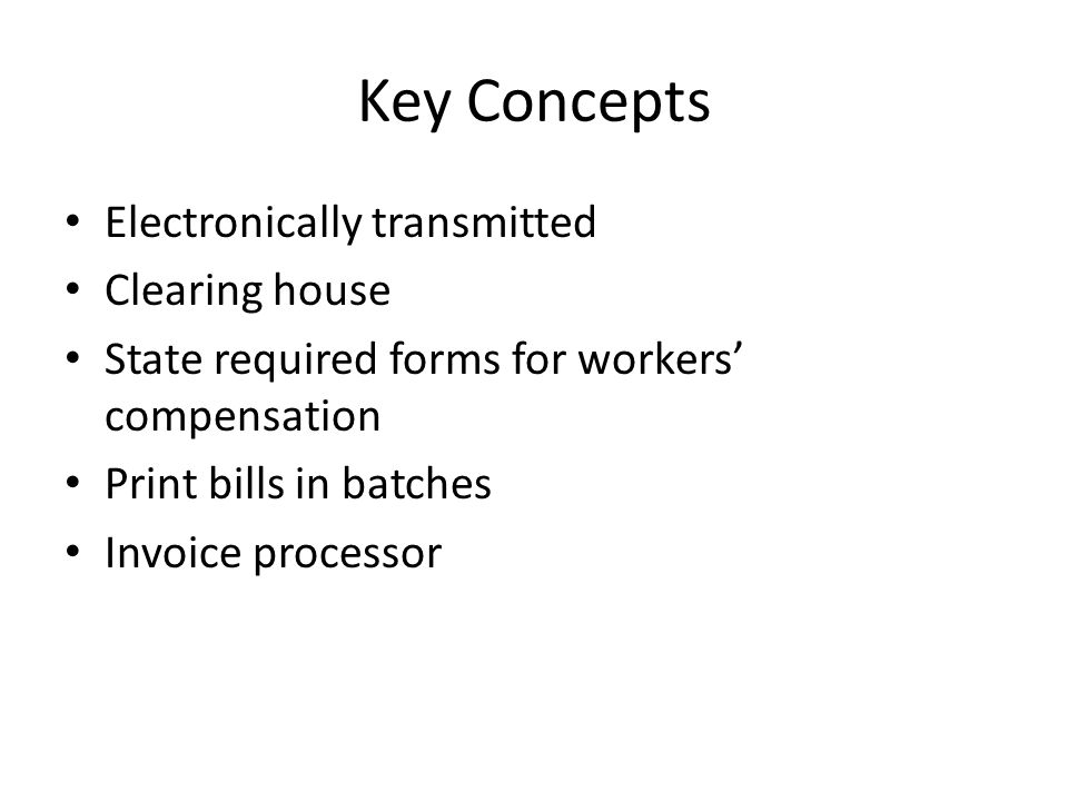 Key Concepts Electronically transmitted Clearing house