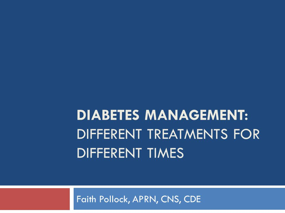 Diabetes Management: Different Treatments for Different Times