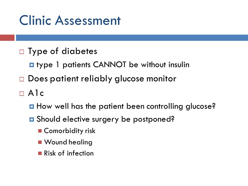 Clinic Assessment Type of diabetes