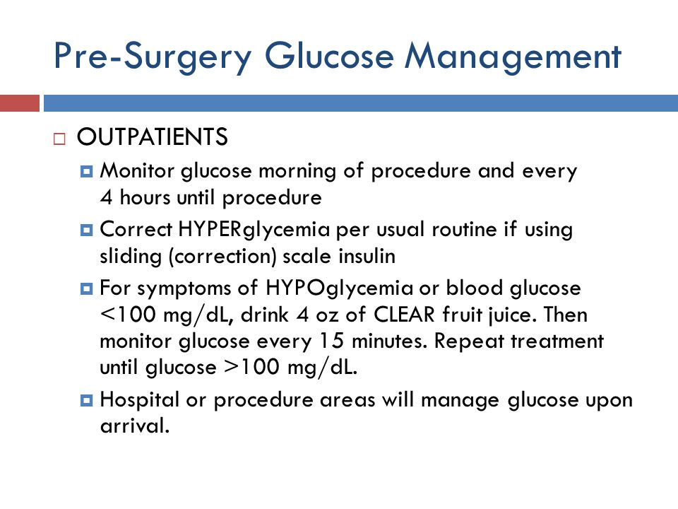 Pre-Surgery Glucose Management