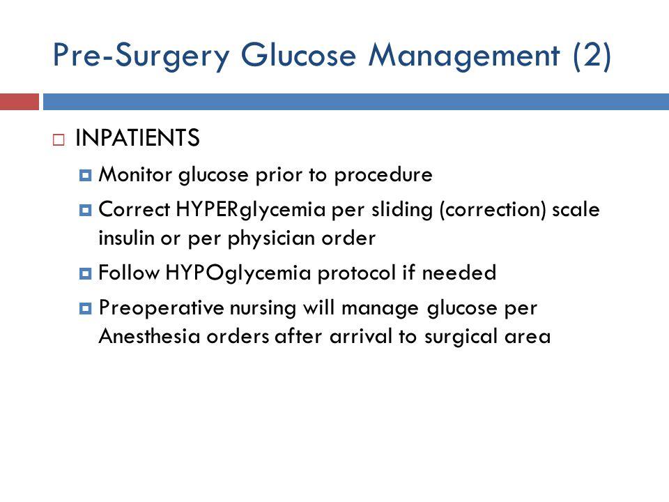 Pre-Surgery Glucose Management (2)