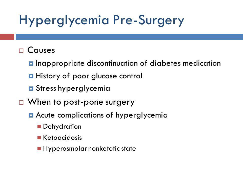 Hyperglycemia Pre-Surgery