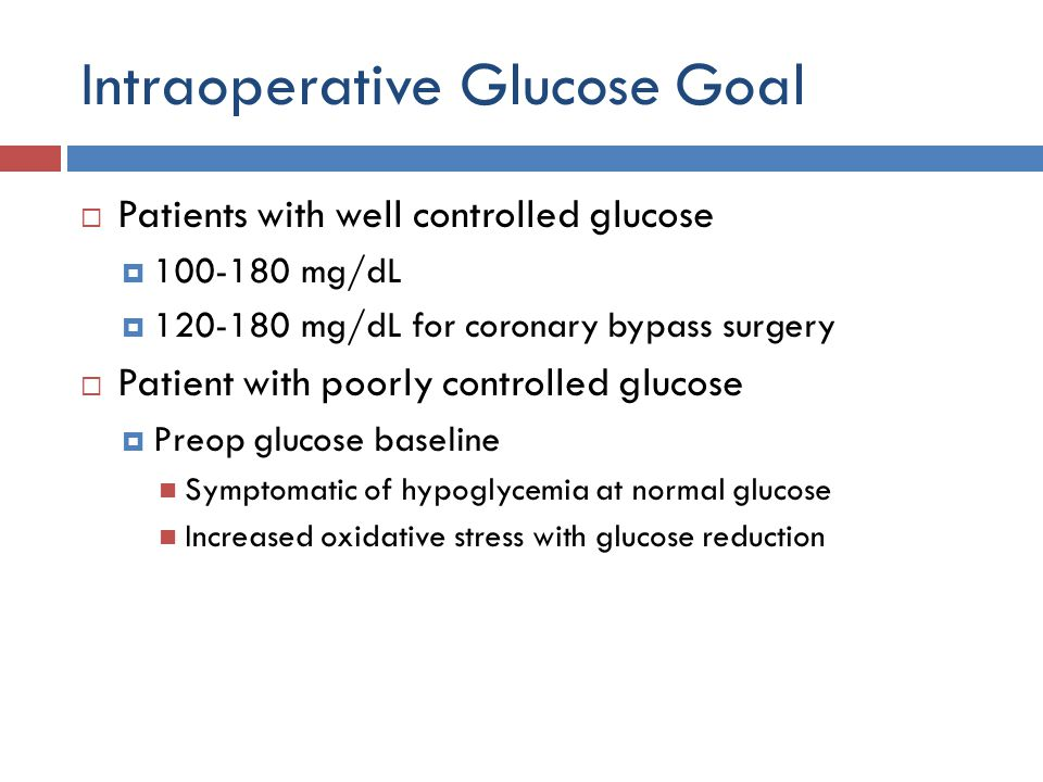Intraoperative Glucose Goal