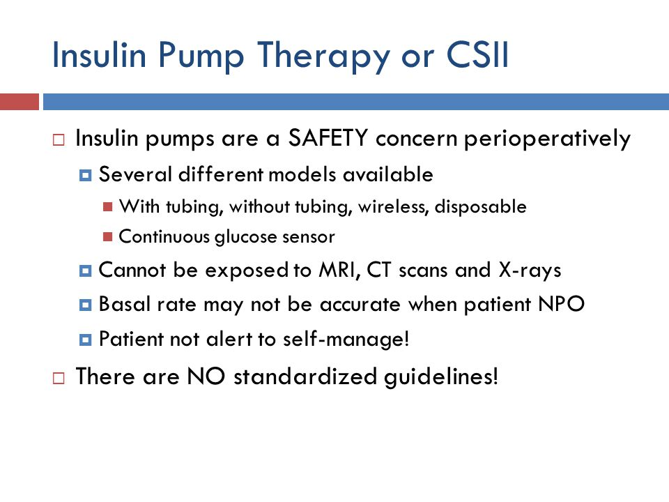 Insulin Pump Therapy or CSII