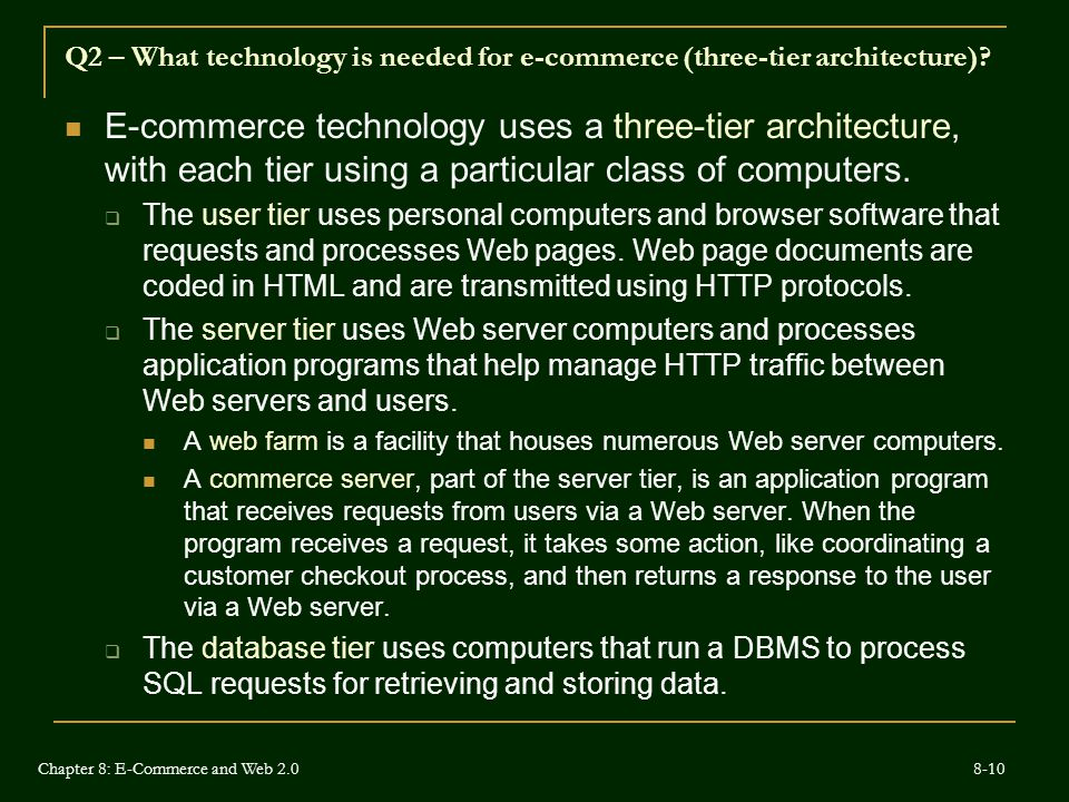 Q2 – What technology is needed for e-commerce (three-tier architecture)