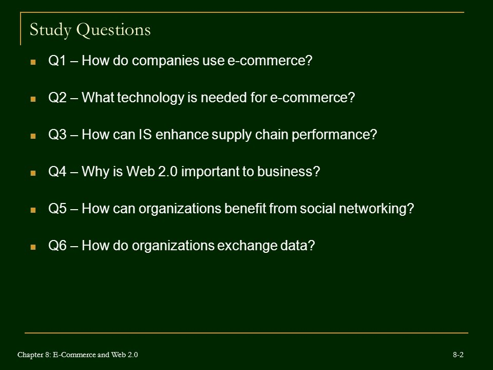 Study Questions Q1 – How do companies use e-commerce