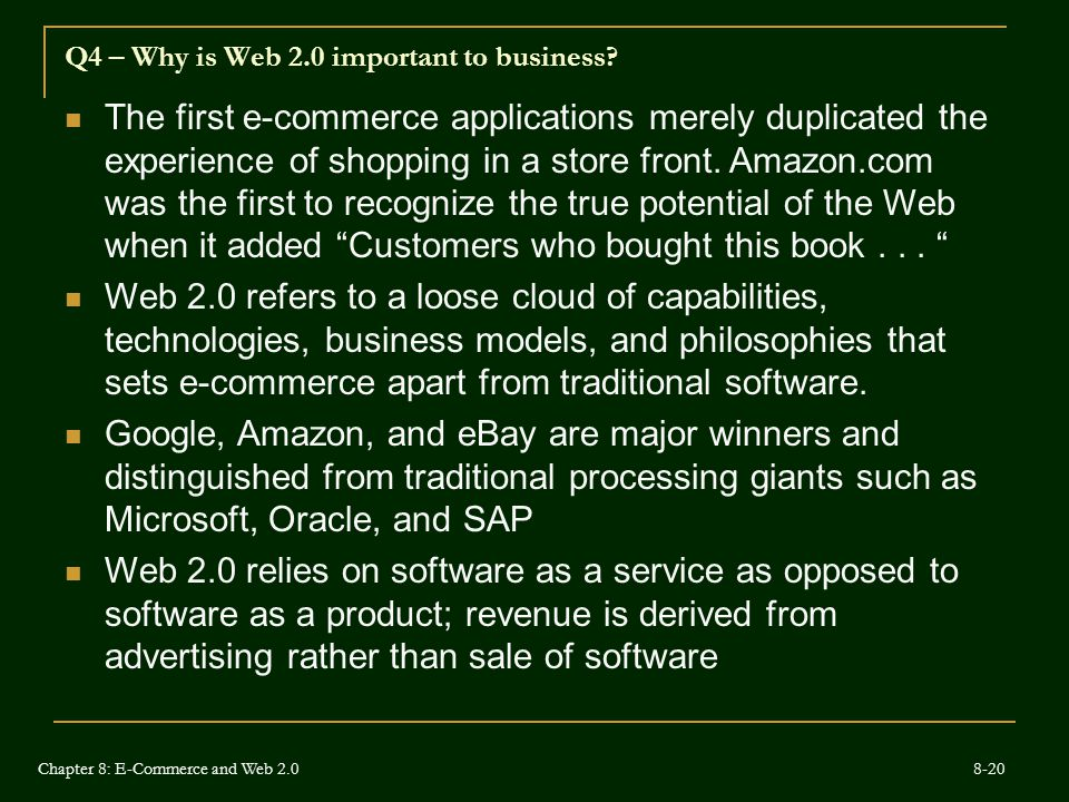 Q4 – Why is Web 2.0 important to business