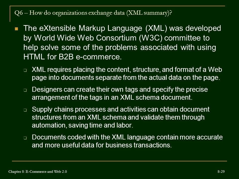 Q6 – How do organizations exchange data (XML summary)