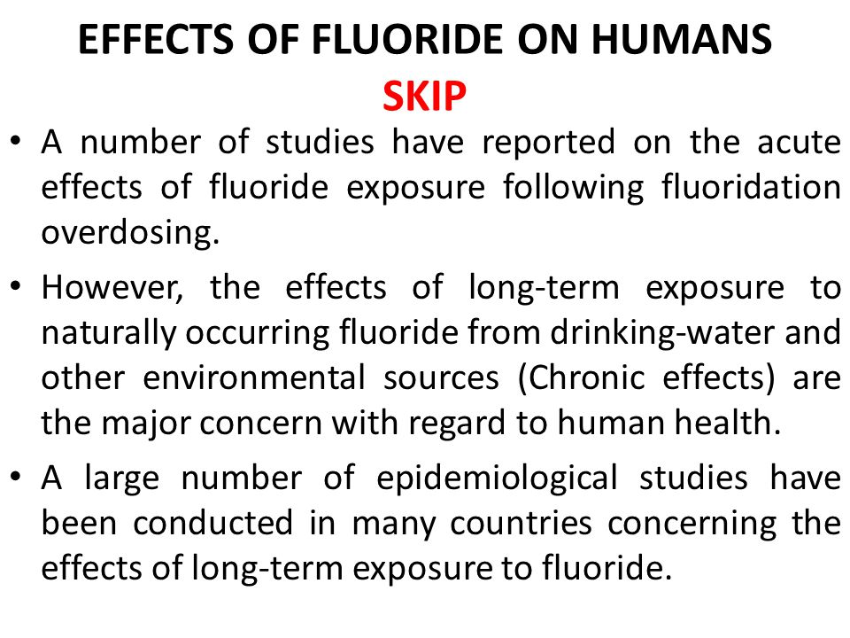 EFFECTS OF FLUORIDE ON HUMANS SKIP