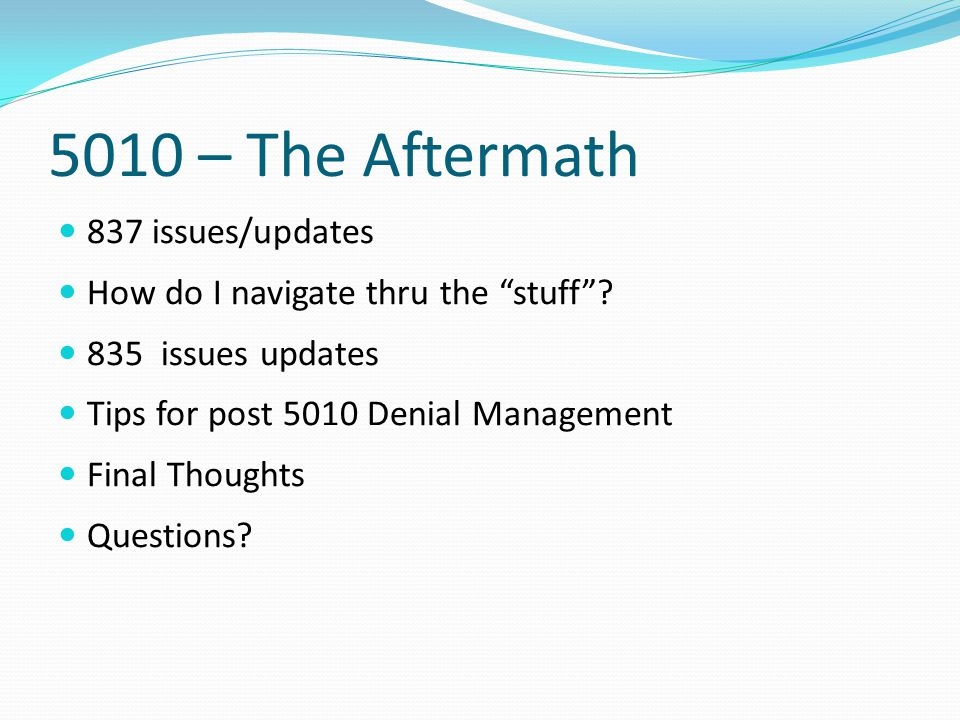 5010 – The Aftermath 837 issues/updates