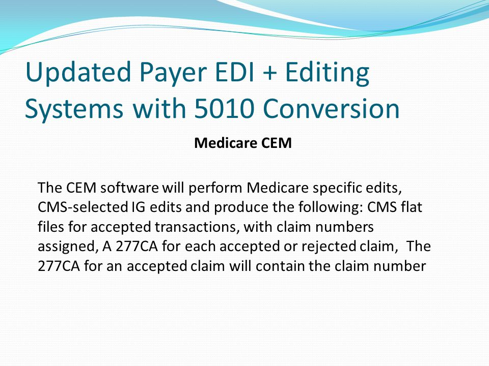 Updated Payer EDI + Editing Systems with 5010 Conversion