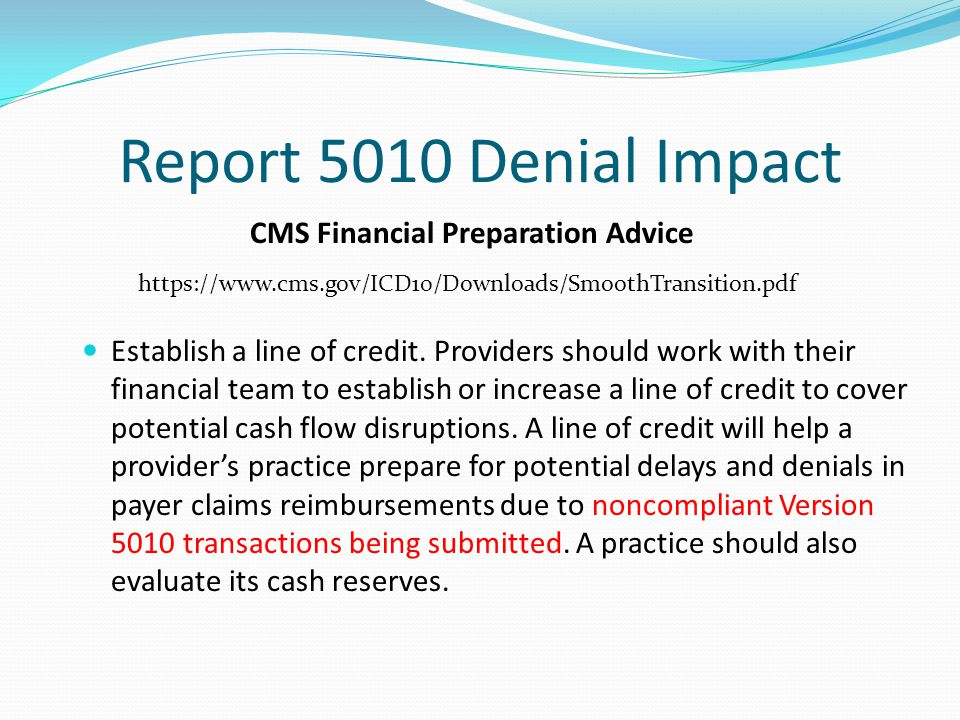 Report 5010 Denial Impact CMS Financial Preparation Advice