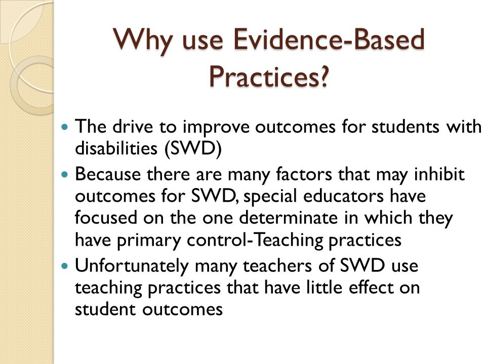 Why use Evidence-Based Practices