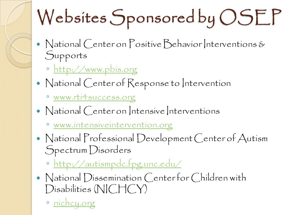 Websites Sponsored by OSEP