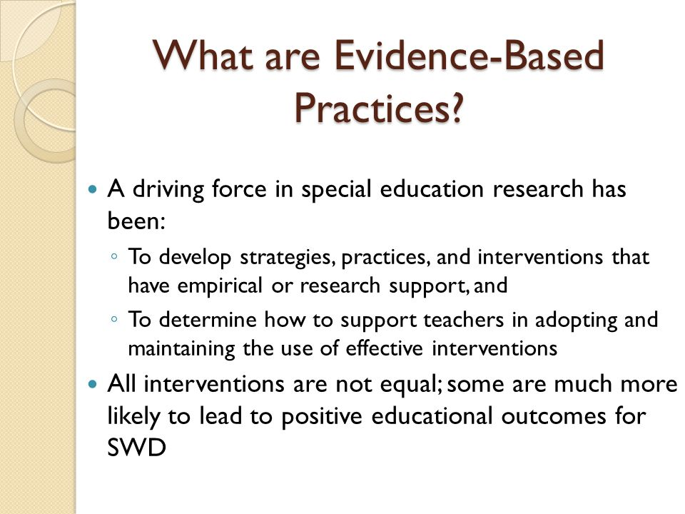 What are Evidence-Based Practices