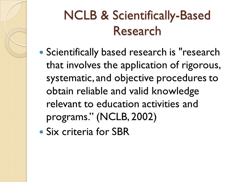 NCLB & Scientifically-Based Research