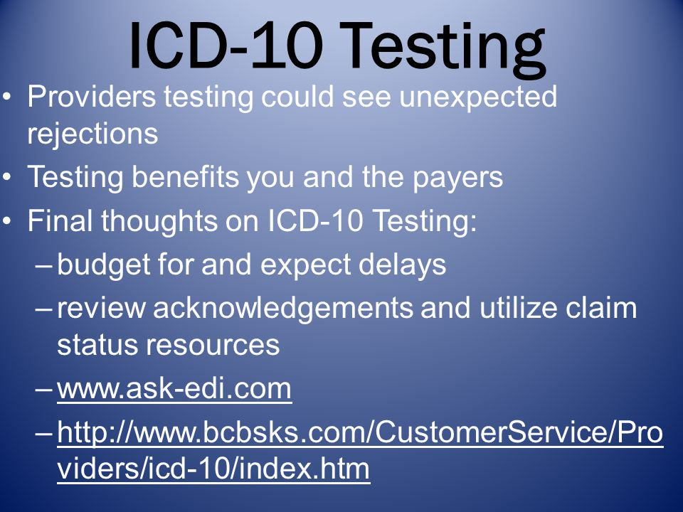 ICD-10 Testing Providers testing could see unexpected rejections