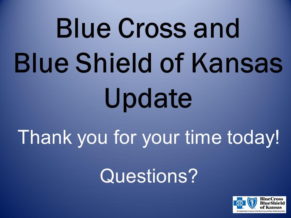 Blue Cross and Blue Shield of Kansas Update