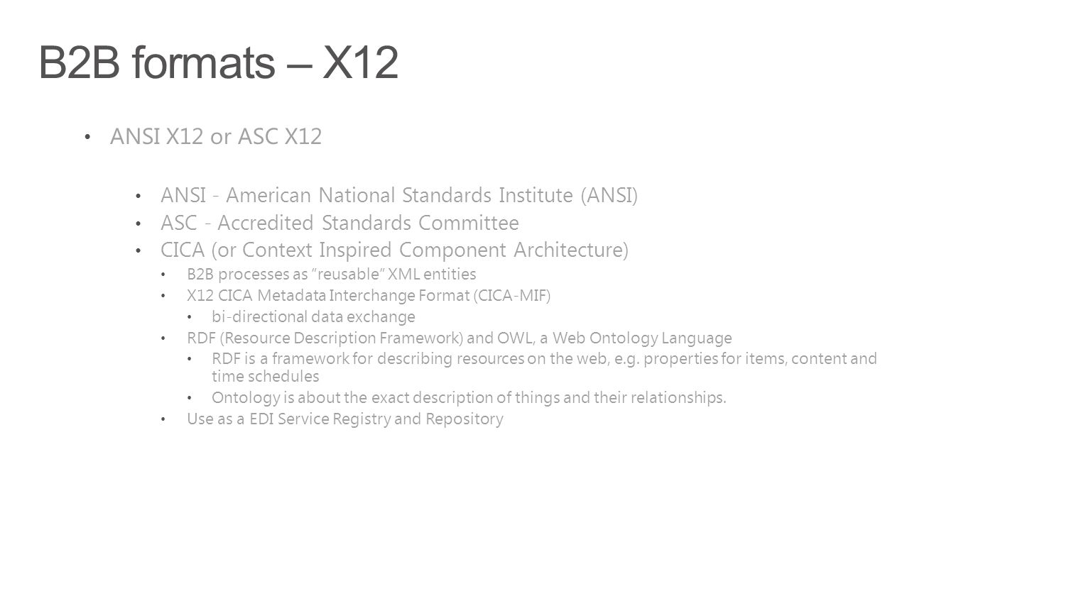 B2B formats – X12 ANSI X12 or ASC X12