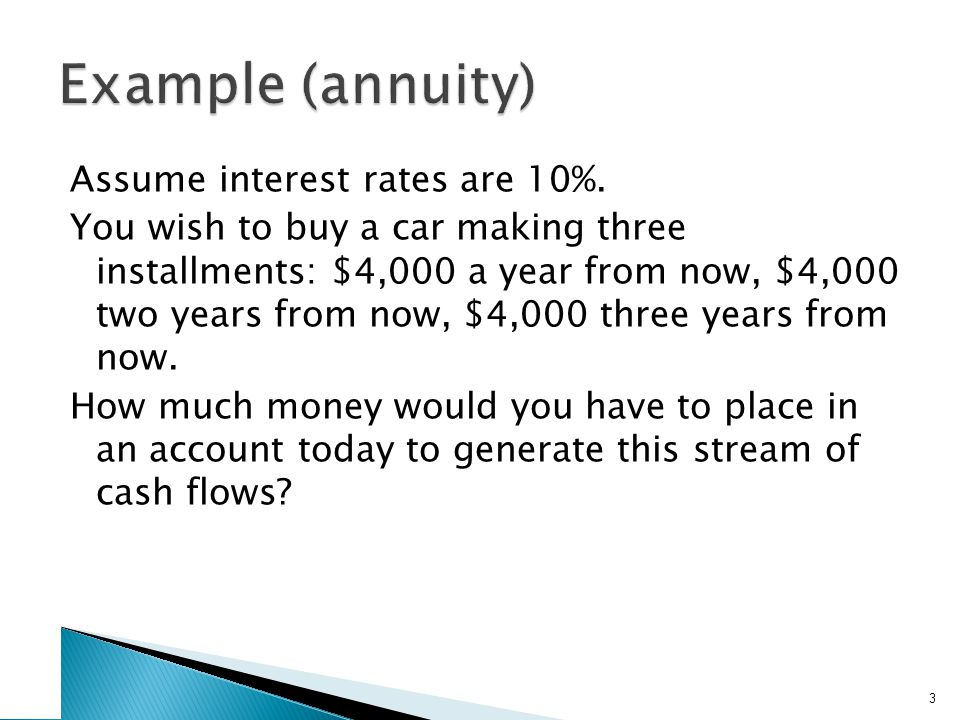 PV of an Annuity: the Long Method