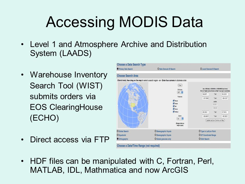 Accessing MODIS Data Level 1 and Atmosphere Archive and Distribution System (LAADS) Warehouse Inventory.
