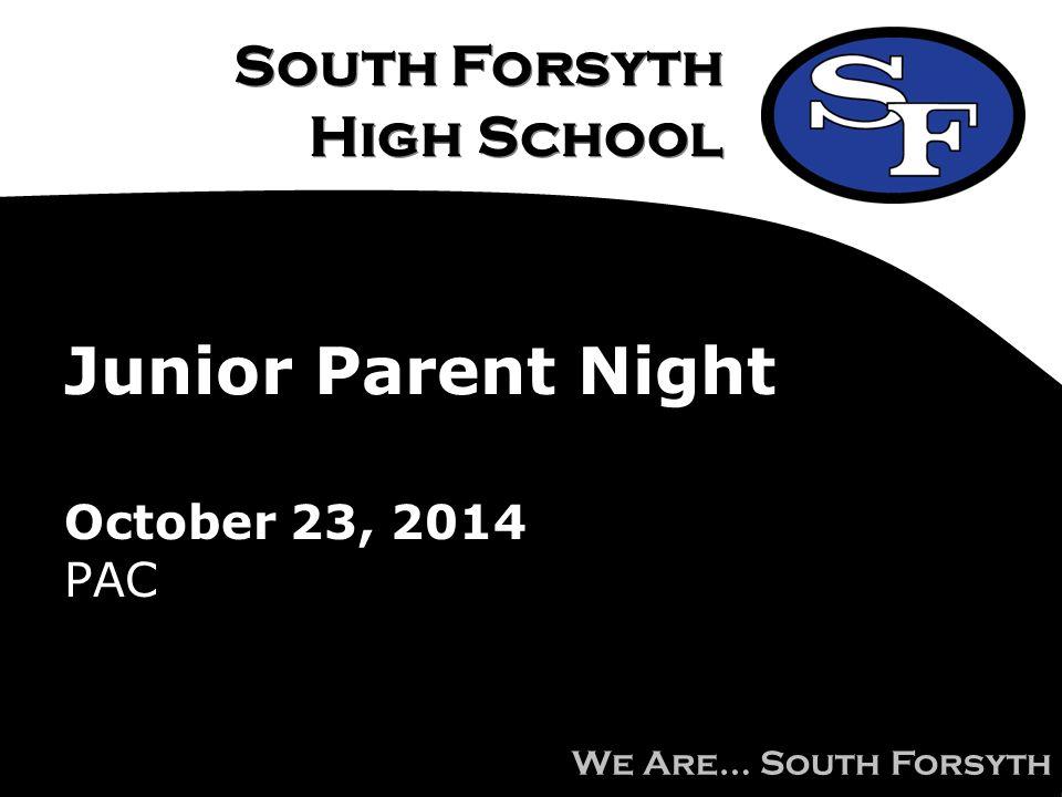 Junior Parent Night October 23, 2014 PAC
