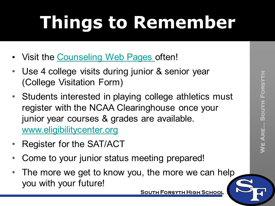 Things to Remember Visit the Counseling Web Pages often!