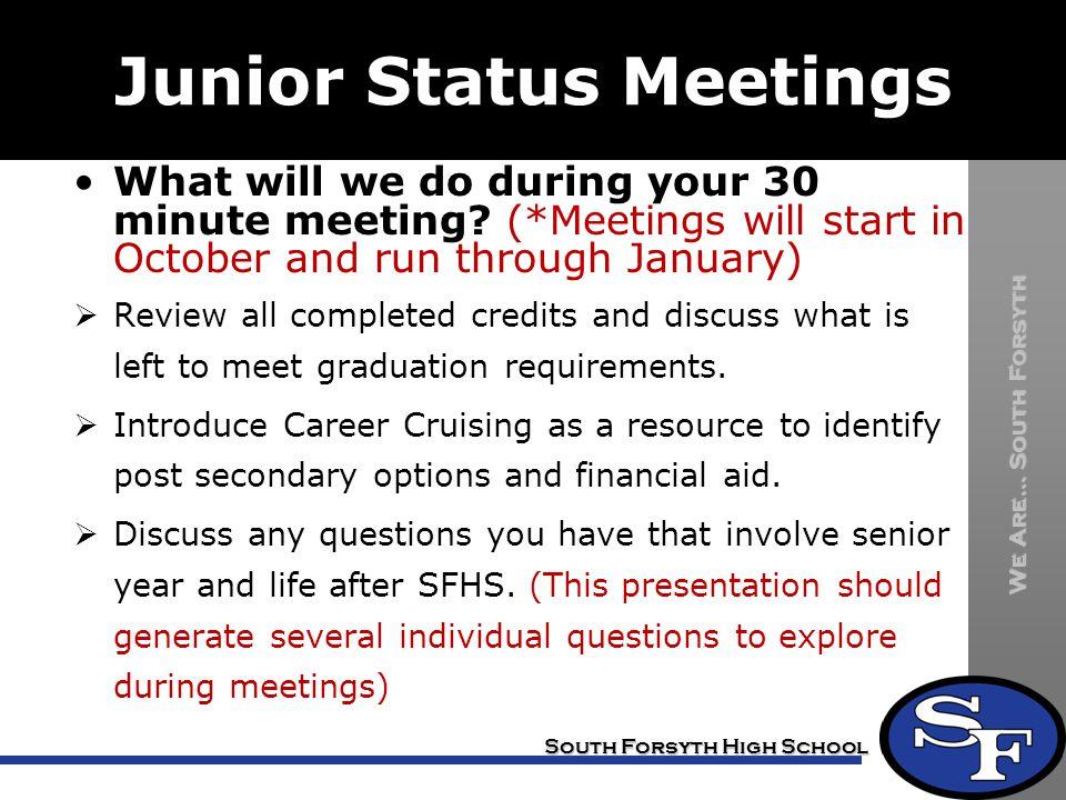 Junior Status Meetings