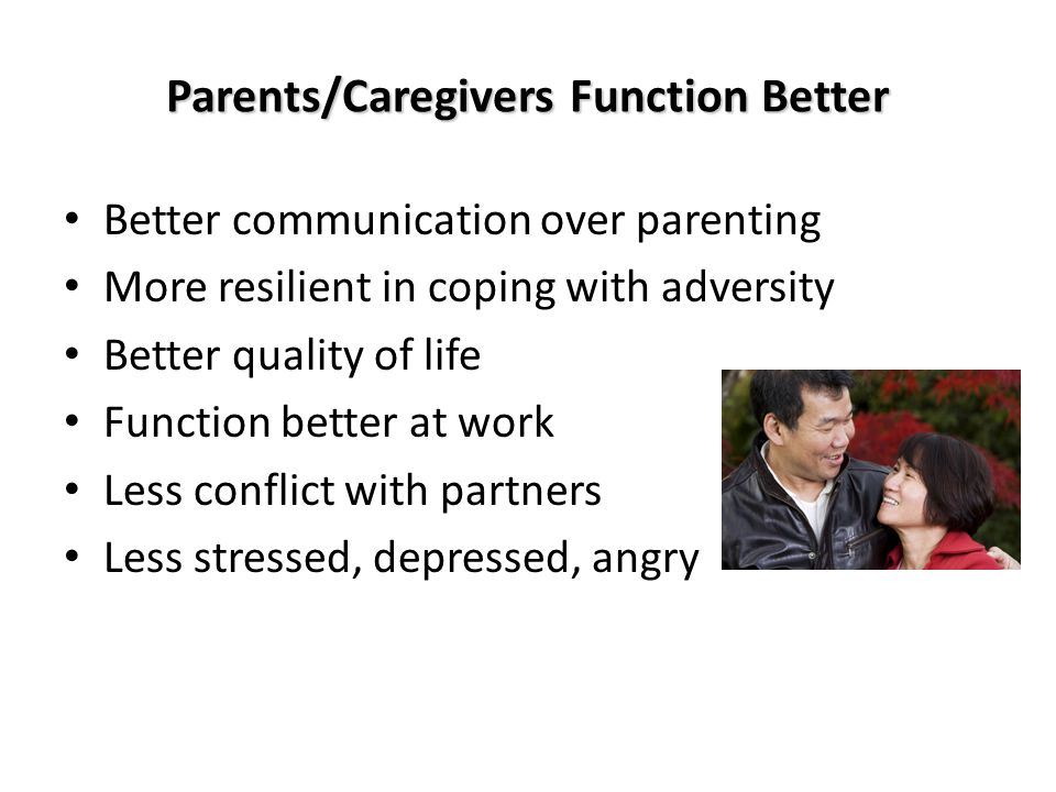 Parents/Caregivers Function Better