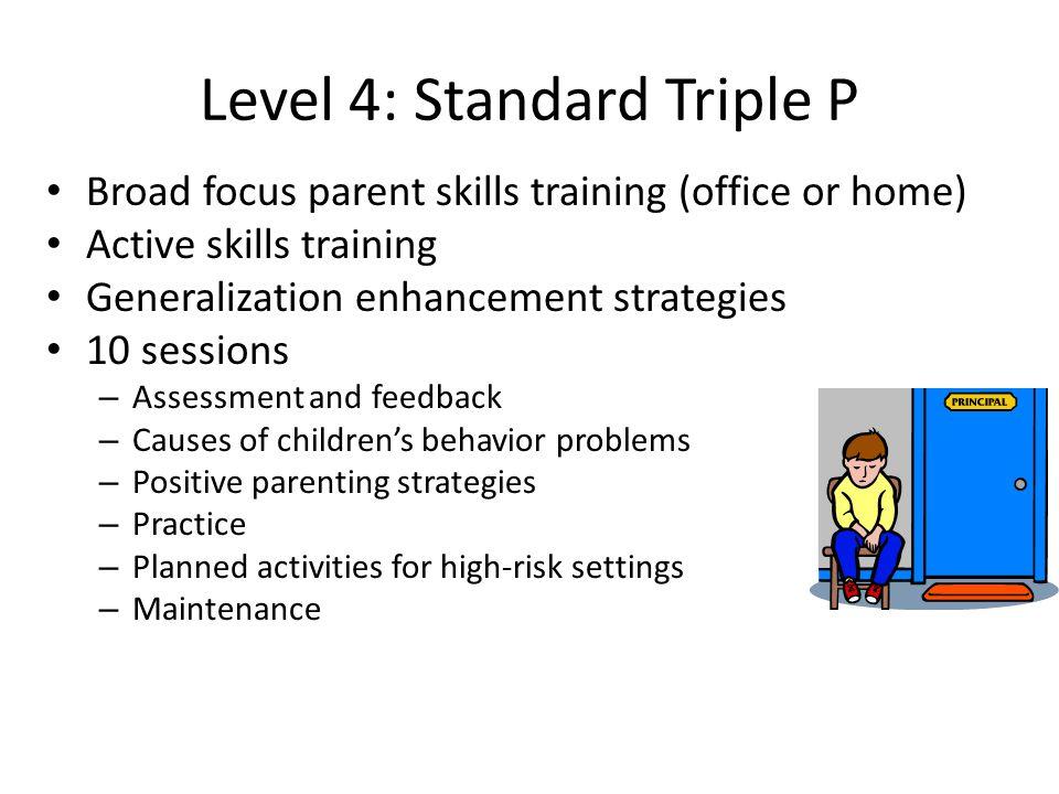 Level 4: Standard Triple P