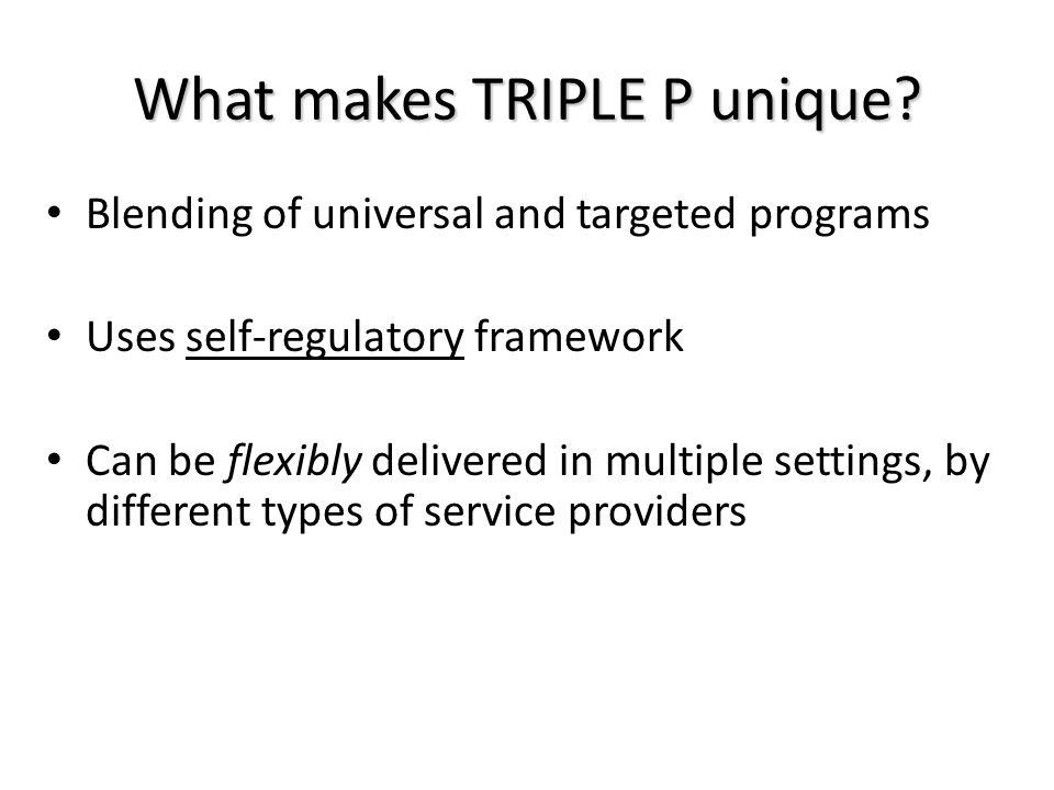 What makes TRIPLE P unique