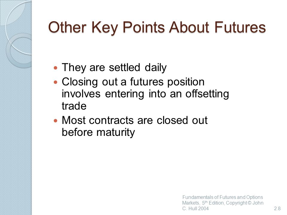 Other Key Points About Futures