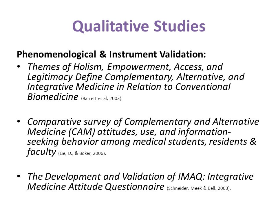Qualitative Studies Phenomenological & Instrument Validation: